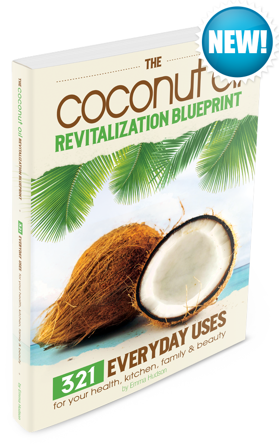 11. The Coconut Oil Revitalization Blueprint: 321 Everyday Uses for Your Health, Kitchen, Family & Beauty